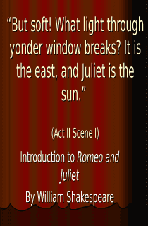 Introduction to Shakespeare and Romeo and Juliet Power Point