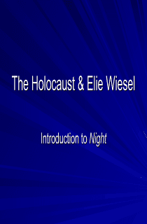 The Holocaust and Elie Wiesel