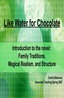 Intro to Like Water for Chocolate Power Point