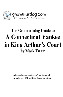 Grammardog Guide to A Connecticut Yankee
