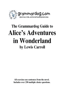 Grammardog Guide to Alice's Adv. in Wonderland