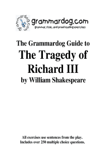 Grammardog Guide to Richard III