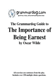 Grammardog Guide to The Importance of Being Earnest