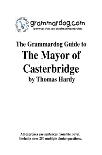 Grammardog Guide to The Mayor of Casterbridge