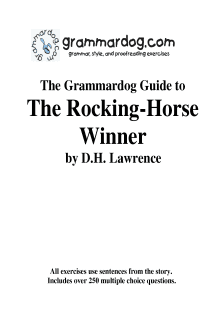 Grammardog Guide to The Rocking-Horse Winner