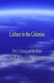 Culture in the Pre- American Revolution Colonies