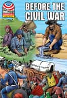 Before the Civil War 1830-1860 (Enhanced eBook)