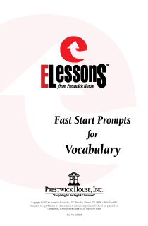 Fast Start Prompts for Vocabulary