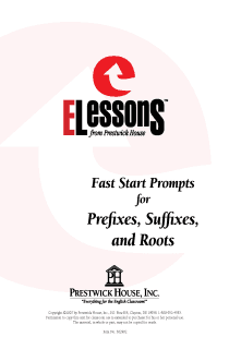 Fast Start Prompts for Prefixes, Suffixes, and Roots