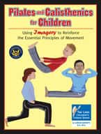 Pilates and Calisthenics for Children (Enhanced eBook)