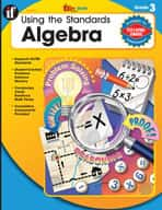 Using the Standards: Algebra, Grade 3