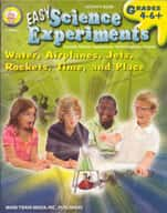 Easy Science Experiments: Water, Airplanes, Jets, Rockets, Time, and Place