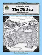 A Guide for Using The Mitten in the Classroom (Enhanced eBook)