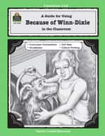 A Guide for Using Because of Winn-Dixie in the Classroom (Enhanced eBook)