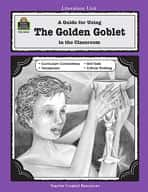 A Guide for Using The Golden Goblet in the Classroom (Enhanced eBook)