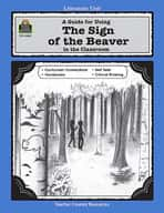 A Guide for Using The Sign of the Beaver in the Classroom (Enhanced eBook)