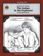 A Guide for Using The Indian in the Cupboard in the Classroom (Enhanced eBook)
