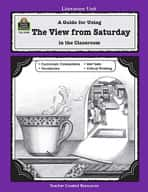 A Guide for Using The View from Saturday in the Classroom (Enhanced eBook)