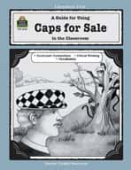 A Guide for Using Caps for Sale in the Classroom (Enhanced eBook)