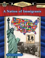 Spotlight On America: A Nation of Immigrants (Grades 5-8)