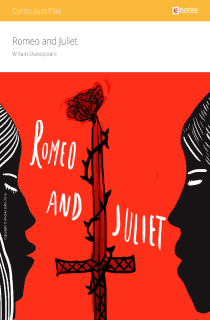 Romeo and Juliet eNotes Curriculum Plan