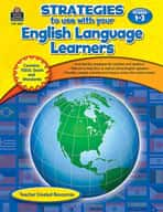 Strategies to use with your English Language Learners: Grades 1-3