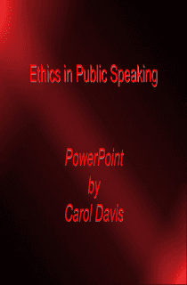 POWERPOINT: Ethics in Public Speaking