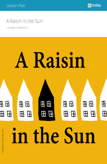 A Raisin in the Sun eNotes Lesson Plan