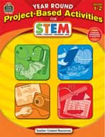 Year Round Project-Based Activities for STEM: Grades 1-2 (Enhanced eBook)