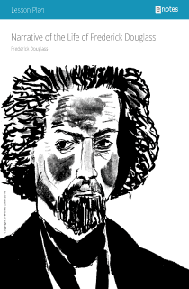 Narrative of the Life of Frederick Douglass eNotes Lesson Plan