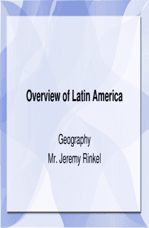 Overview of Latin America Geography Powerpoint