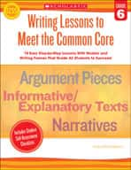 Writing Lessons To Meet the Common Core: Grade 6 (Enhanced eBook)
