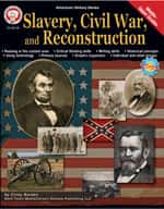 Slavery, Civil War, and Reconstruction by Mark Twain Media