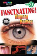 Spectrum Readers Level 3: Fascinating! Human Bodies